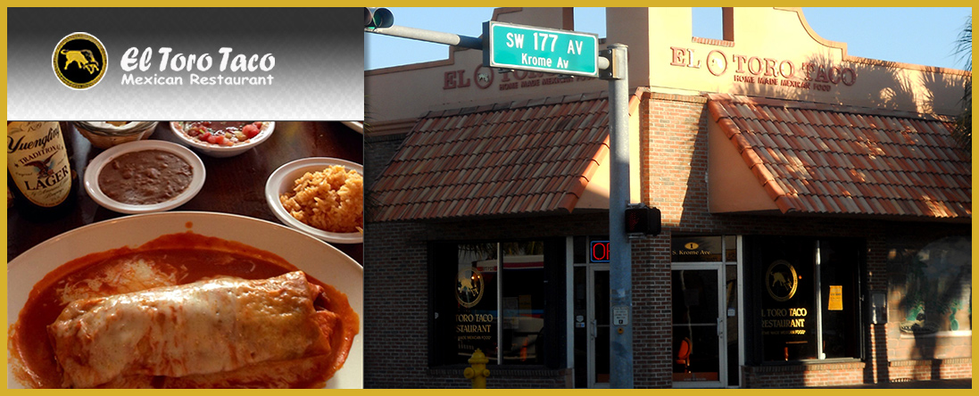 El Toro Taco Mexican Restaurant  is a Mexican Restaurant in Homestead, FL