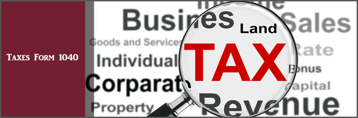 Taxes Form 1040 Offers Tax Services in Mesa, AZ