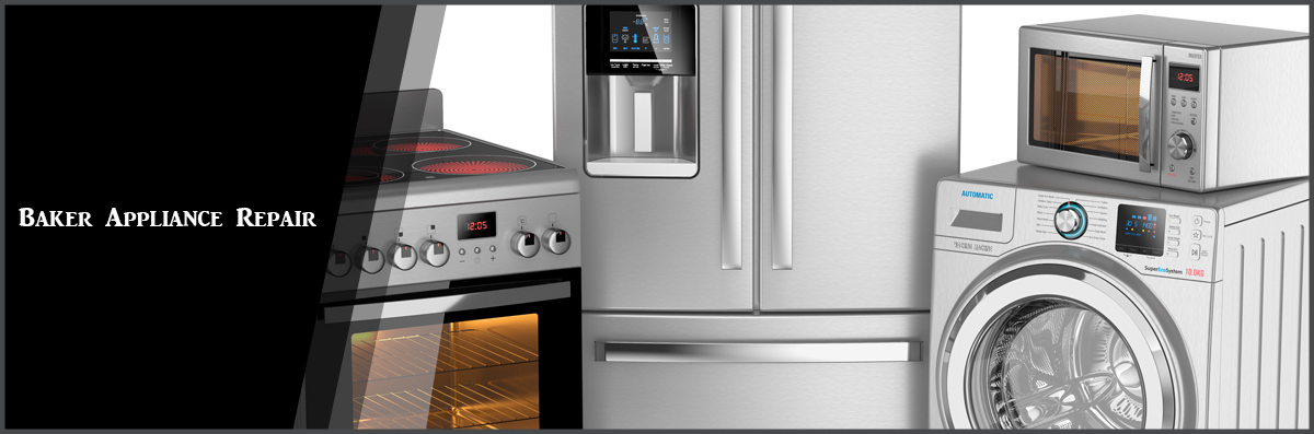 Baker Appliance Repair Offers Appliance Services In