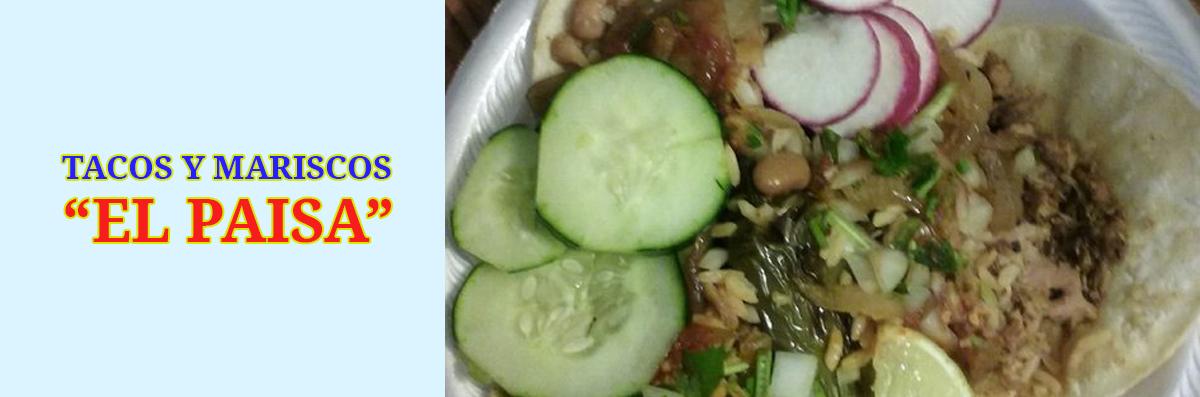 Tacos Y Mariscos El Paisa is a Mexican Restaurant in Salt Lake City, UT
