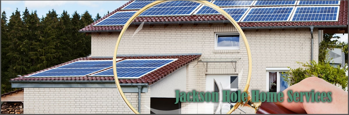 Jackson Hole Home Services is a Home Inspection Company in Idaho Falls, ID