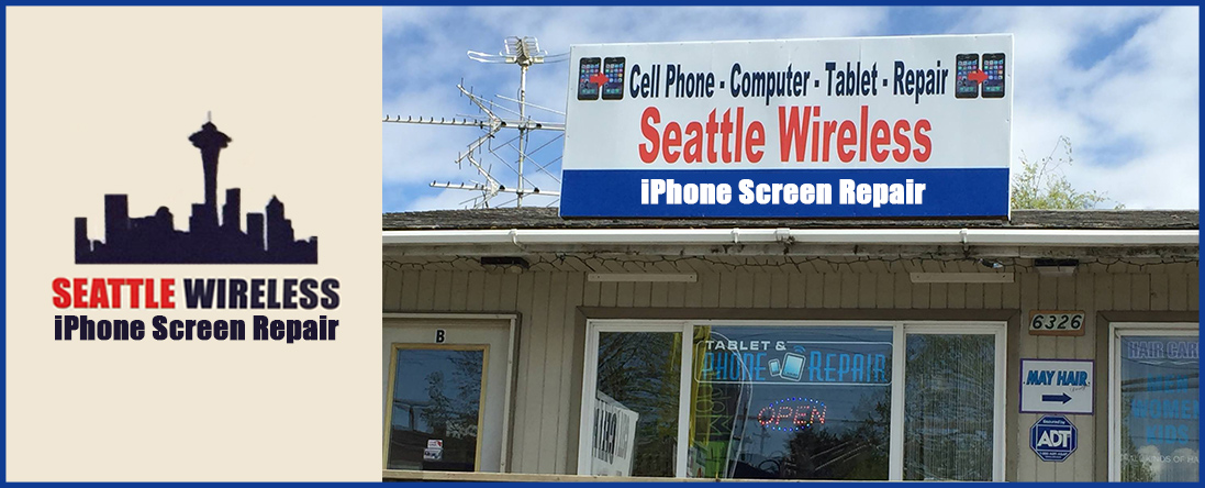 Seattle Wireless iPhone Screen Repair Offers iPhone Repair in Seattle, WA