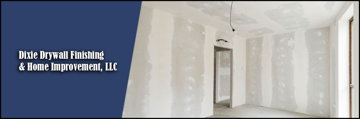 Dixie Drywall Finishing & Home Improvement, LLC is a Residential Drywall Contractor in Russellville, AL