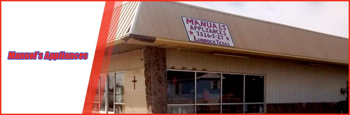 Manuel's Appliances is an Appliance Store in Lubbock, TX